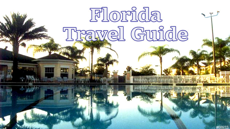 Florida Vacation Guide For First Time Travelers